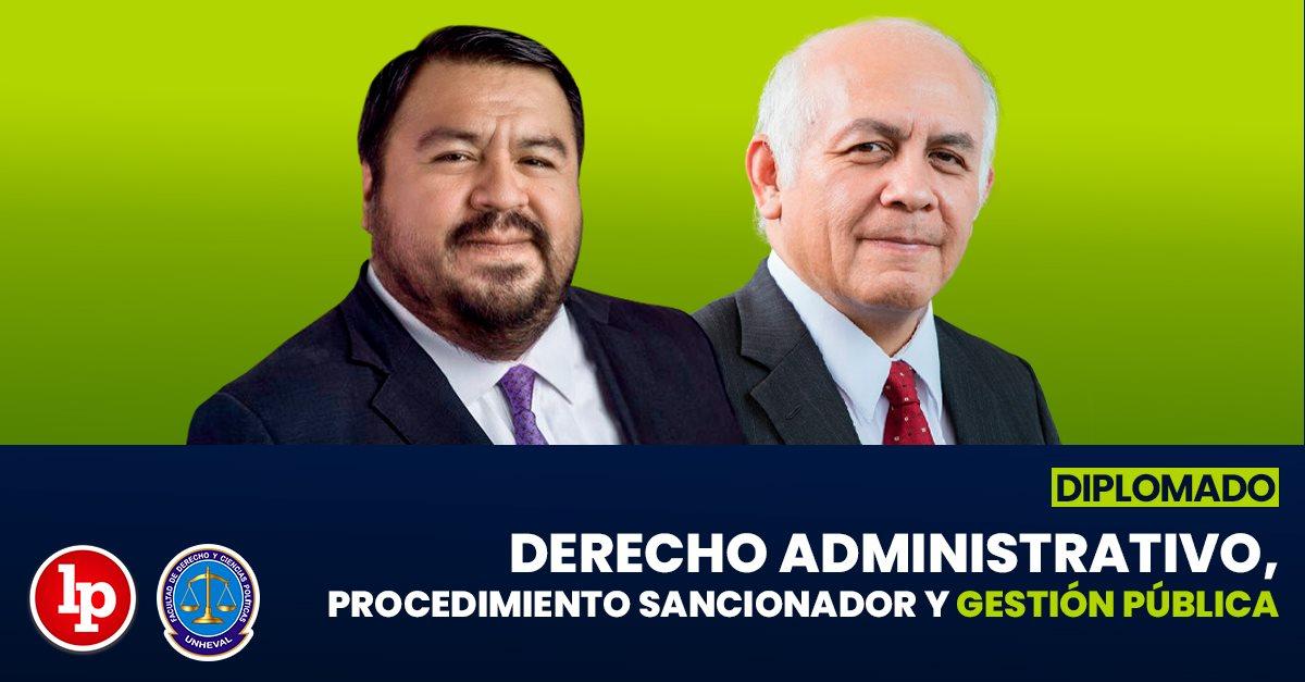 Diplomado en Derecho administrativo, procedimiento sancionador y gestión pública. Inicio: 13 de octubre
