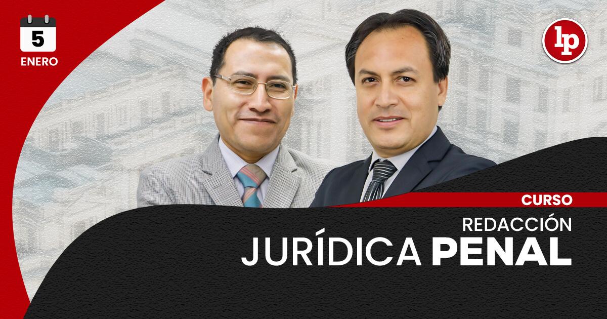 Curso de redacción jurídica en materia penal. Inicio: 5 de enero