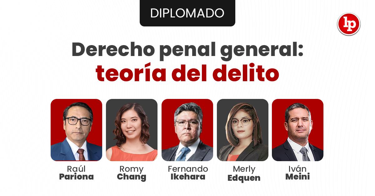 Diplomado Derecho penal general: teoría del delito. Inicio 2 de octubre 2021