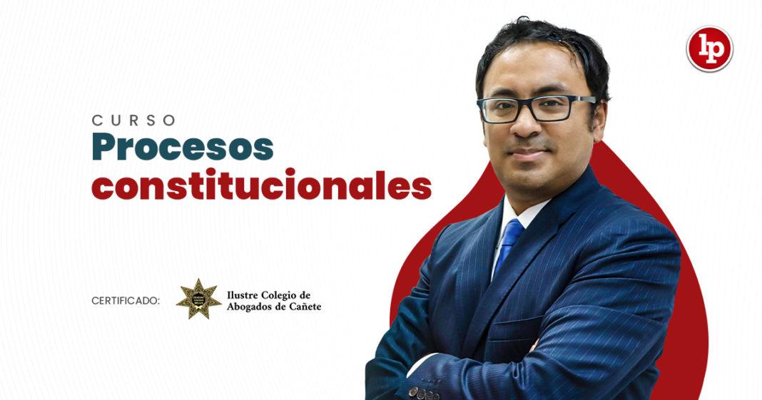 Curso especializado en procesos constitucionales. Inicio: 6 de octubre de 2021